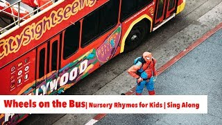 Wheels On The Bus  | Nursery Rhymes for Kids | Sing Along