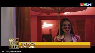 MV TOP HITS - Tháng 9 - Ca sĩ Yến Trang - MV Buông | LATV