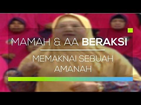 download lagu Mamah Dan Aa Beraksi - Memaknai Sebuah Amanah gratis