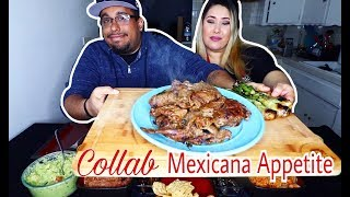 Mouth Watering Carne Asada Plate Mukbang | Collab MEXICANA APPETITE! Mexican Food Feast Mukbang
