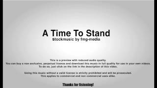 Epic and Dramatic Film Trailer Music : A Time To Stand