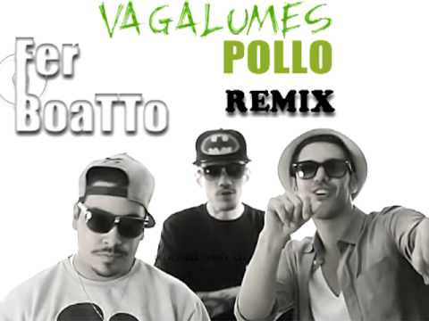 Pollo Vagalumes Fer Boatto Remix
