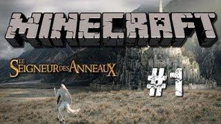 Minecraft   Seigneur des Anneaux   Episode #1