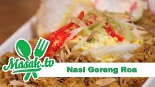 Nasi Goreng Roa | Resep #125