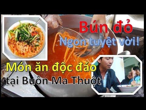 Bún đỏ món ăn độc đáo ngon tuyệt vời đặc sản tại Buôn Ma Thuột ❤ Việt Nam Channel ❤