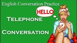 Telephone Conversation | Learn English Conversation | Speaking English Practice #10