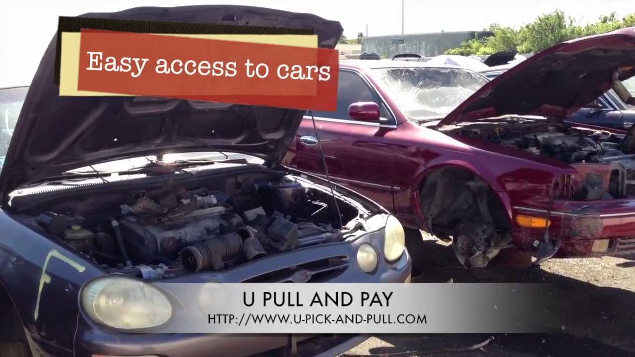 U Pull And Pay Junk Yards Youtube