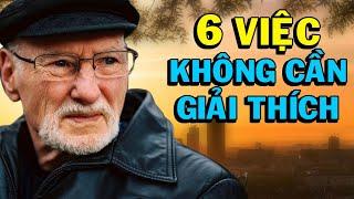 6 việc BẠN KHÔNG CẦN GIẢI THÍCH với bất kỳ ai - Thiền Đạo