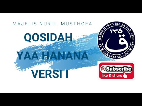 Qasidah Ya Hanana,  majelis Nurul Musthofa video