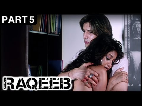 Raqeeb Hindi Movie | Part 5 | Jimmy Shergill, Sharman Joshi, Tanushree Dutta | Latest Hindi Movies