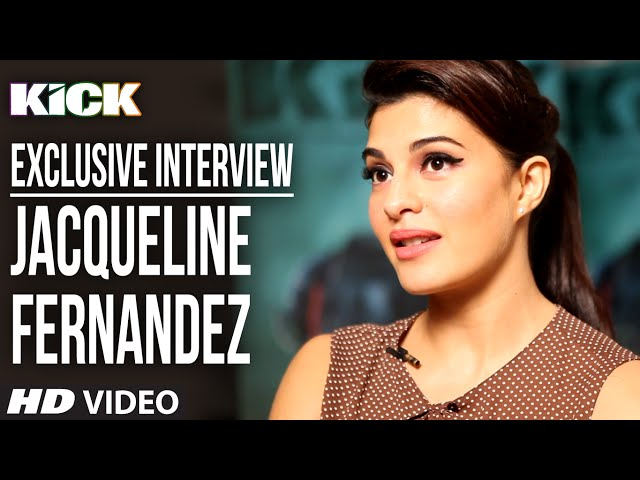 Exclusive: Jacqueline Fernandez Interview | Kick | Salman Khan