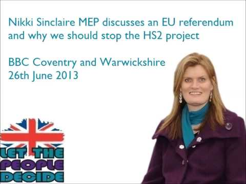 Nikki Sinclaire MEP talks about wasteful projects: the EU and HS2!