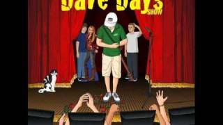 Watch Dave Days The Nice Kitty Song video