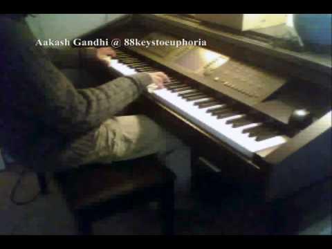 Kuch Kuch Hota Hai Piano Cover by Aakash Gandhi