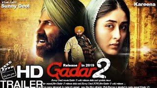Gadar 2 ( Trailer )