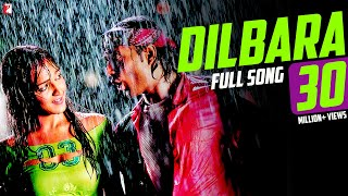 Dilbara Video Song