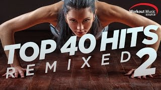 Download Lagu WOMS // Top 40 Hits Remixed 2 (128 BPM) Gratis STAFABAND