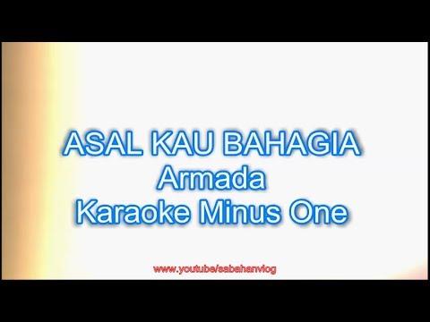 ASAL KAU BAHAGIA - Armada - Karaoke Minus One_Sabahan Vlog