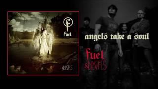 Watch Fuel Angels Take A Soul video
