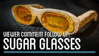 Making a Delicious Pair of Sugar Glasses | Viewer Comment Followup