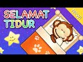 Lagu Anak Indonesia | Selamat Tidur