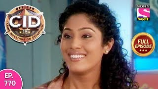 CID - Full Episode 770 - 08th September, 2018