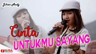 Download lagu Jihan Audy - Cinta Untukmu Sayang (  1Nusa Record)