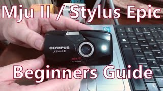 SCL Photography Guide: Olympus Mju II / Stylus Epic 35mm Film Camera