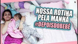 ROTINA PELA MANHÃ DEPOIS DE UM BEBÊ #2 | Kathy Castricini