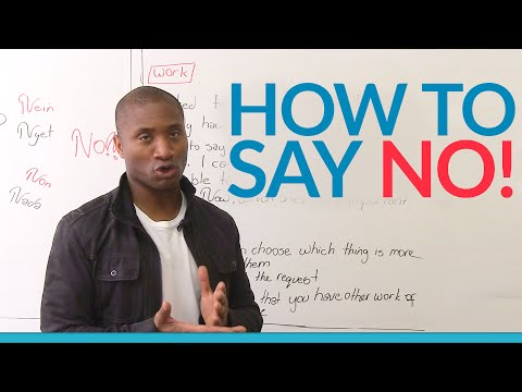 How to say NO! Communication skills that work