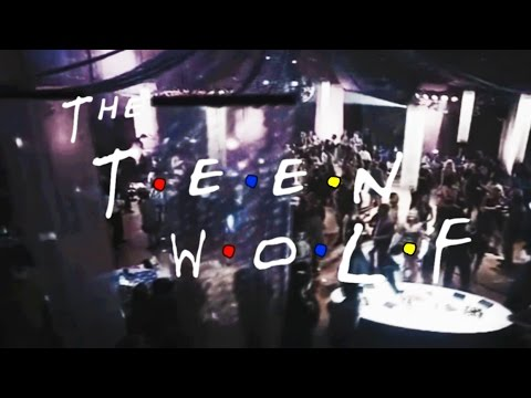 Teen Wolf | Friends Style video
