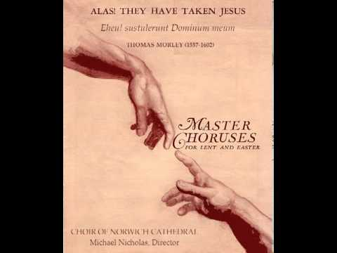 Thomas Morley - My heart, why hast thou taken