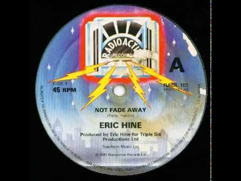 Eric Hine - Not Fade Away (single edit) (1981)