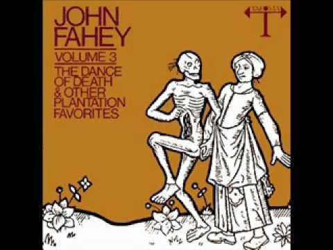 John Fahey - Steel Guitar Rag
