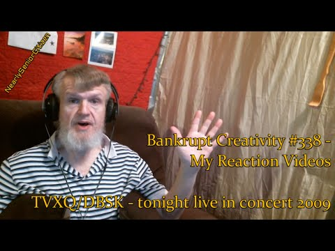 TVXQ tonight live in concert 2009 : Bankrupt Creativity #337 - My Reaction Videos