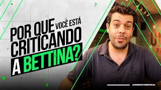 Precisamos falar sobre a Bettina