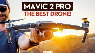 DJI MAVIC 2 PRO IS THE BEST DRONE! — In-Depth Review [4K]