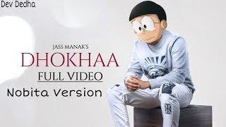 Dhokha Song (Jass Manak) In Doraemon (Nobita version)