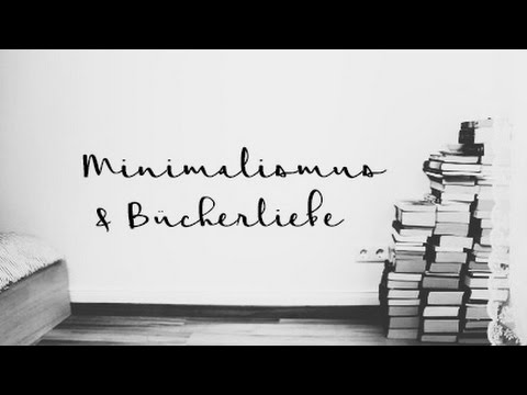 Minimalismus und Bücherliebe - Geht das? | Labervideo