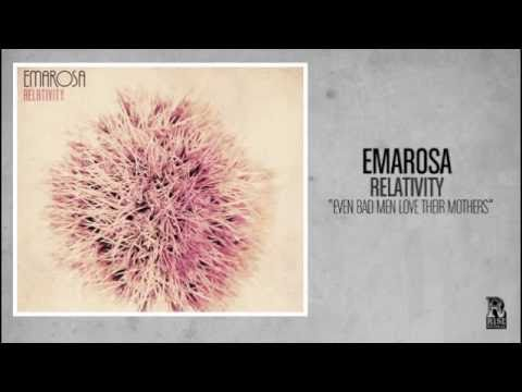 Emarosa - Even Bad Men Love Their Mothers