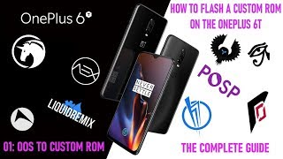 OnePlus 6T Flashing Guide 01 : OOS to CustomROM