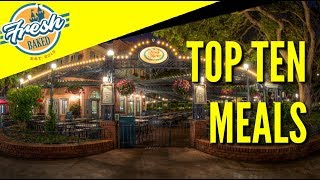 Best Meals at Disneyland | Fresh Baked Top 10