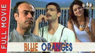 Blue Oranges | Full Movie | Rajit Kapur, Harsh Chhaya, Aham Sharma, Rati Agnihotri | Full HD 1080p  from B4U Movies