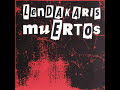 Gora España - Lendakaris Muertos