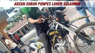 Download Lagu Adzan Subuh Ponpes Luhur Sulaiman mas ferian Gratis STAFABAND