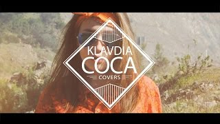 Klavdia Coca - You are beautiful