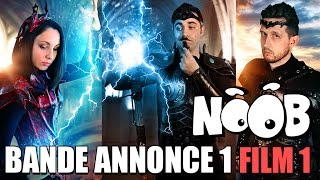 TRILOGIE NOOB - Trailer 1 Film 1