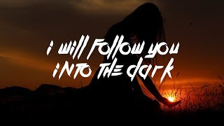 Halsey, Yungblud - I Will Follow You Into The Dark (Lyrics)