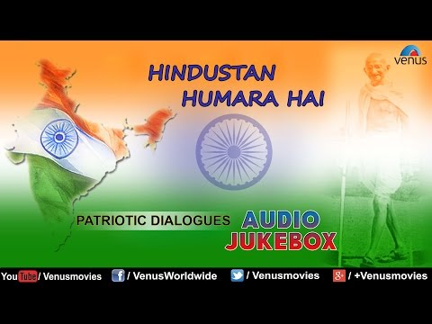 Hindustan Humara Hai || Patriotic Dialogues || Independence Day Special || Audio Jukebox