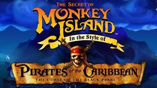 """Monkey Island Theme Song - [""""Pirates of the Caribbean"""" Style (DAVY JONES & HE IS A PIRATE)]"""